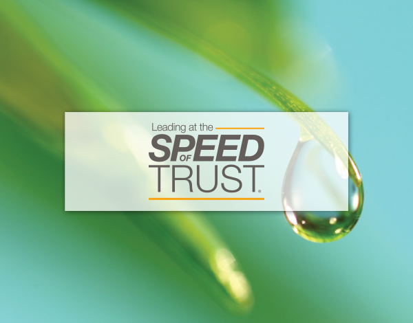 Leading at the SPEED of TRUST®